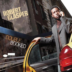 Album review: Robert Glasper – Double Booked