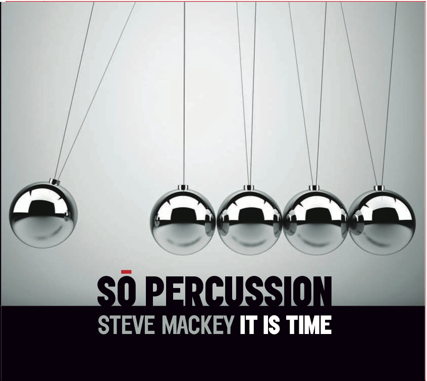 So Percussion -- It Is Time