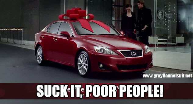 "Lexus ""December to Remember"" message - Suck It, Poor People!"