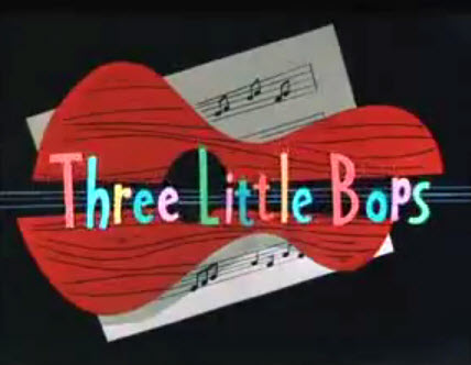 """Three Little Bops"" from Looney Tunes, 1957"