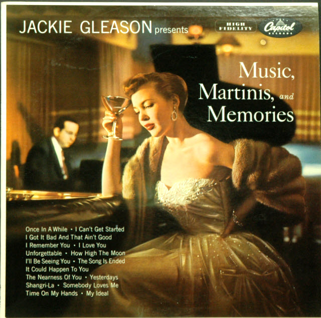 Jackie Gleason Presents Music, Martinis, and Memories (1954) album cover