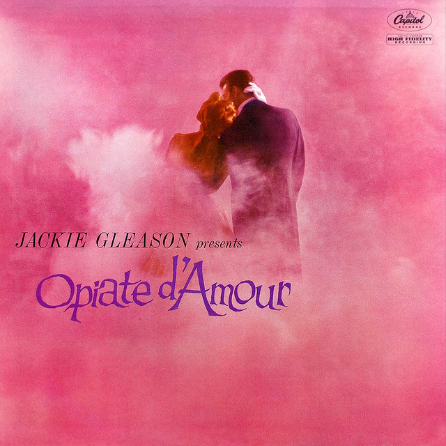 Jackie Gleason - Opiate d'Amour (1960) album cover