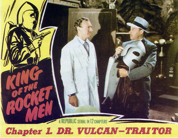 """Dr. Vulcan - Traitor"" (King of the Rocket Men, Chap. 1) lobby card"
