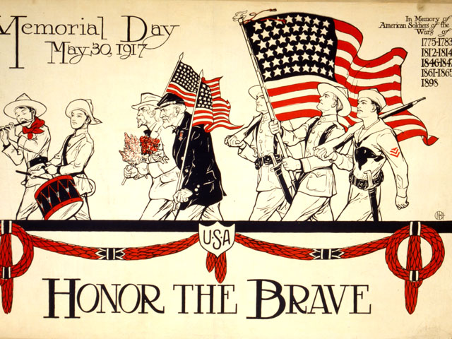 Honor the brave Memorial Day, May 30, 1917.