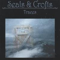 Seals and Crofts - Traces album cover