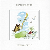Seals and Crofts - Unborn Child album cover