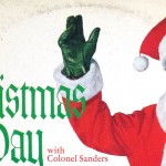 Christmas Day with Colonel Sanders feat