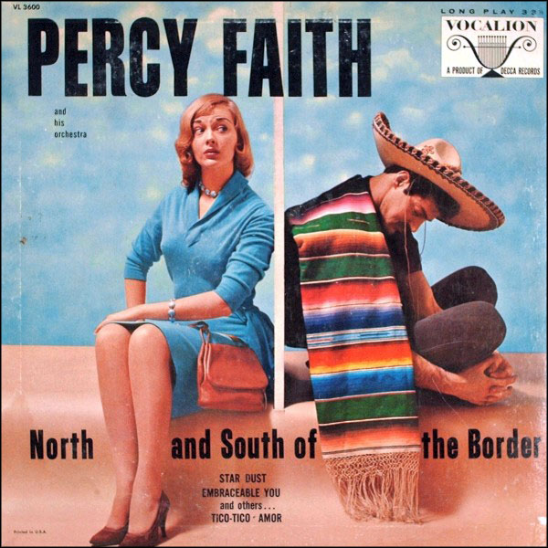 Album Cover of the Week: Percy Faith and His Orchestra, North and South of the Border