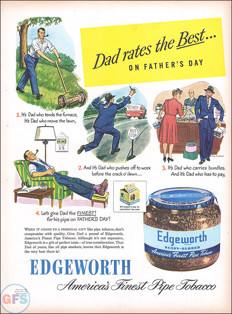 Edgeworth Pipe Tobacco (1947) Father's Day ad