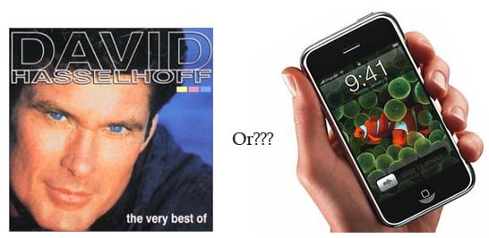 David Hasselhoff CD or an iPhone?