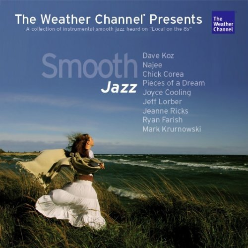 The Weather Channel Presents Smooth Jazz
