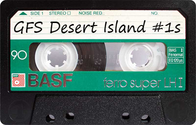Gray Flannel Mixtape – Desert Island #1s