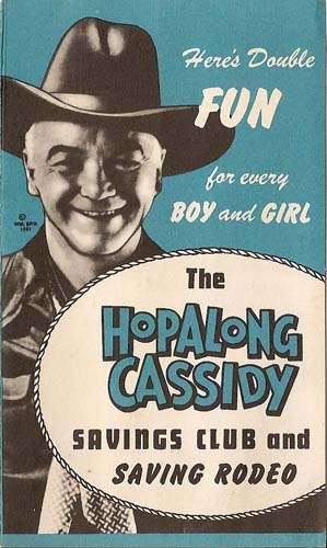 Vintage ephemera: The Hopalong Cassidy Savings Club