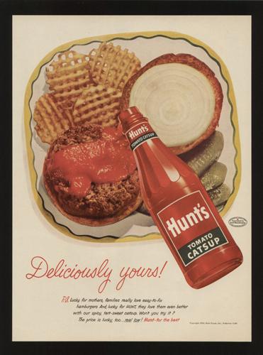 Hunt's Tomato Catsup ad, 1954