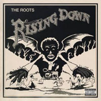 The Roots - Rising Down