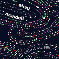 Album review: Eleni Mandell – Artificial Fire