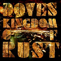 Album review: Doves – Kingdom of Rust