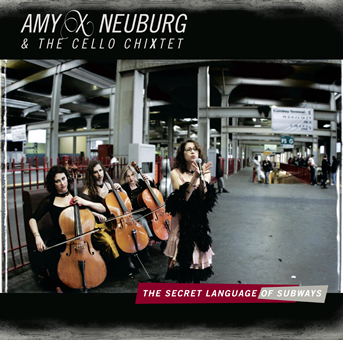 Album review: Amy X Neuburg & The Cello ChiXtet – The Secret Language of Subways