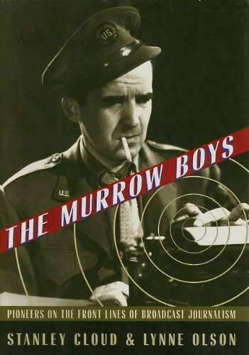 Book report: The Murrow Boys: Pioneers on the Front Lines of Broadcast Journalism