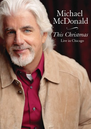 'Tis the season to win Michael McDonald's new Christmas DVD!