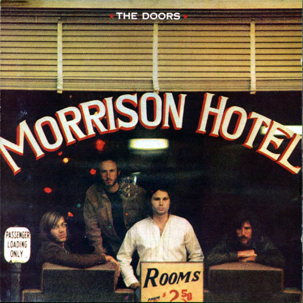 Album Cover of the Week: Morrison Hotel