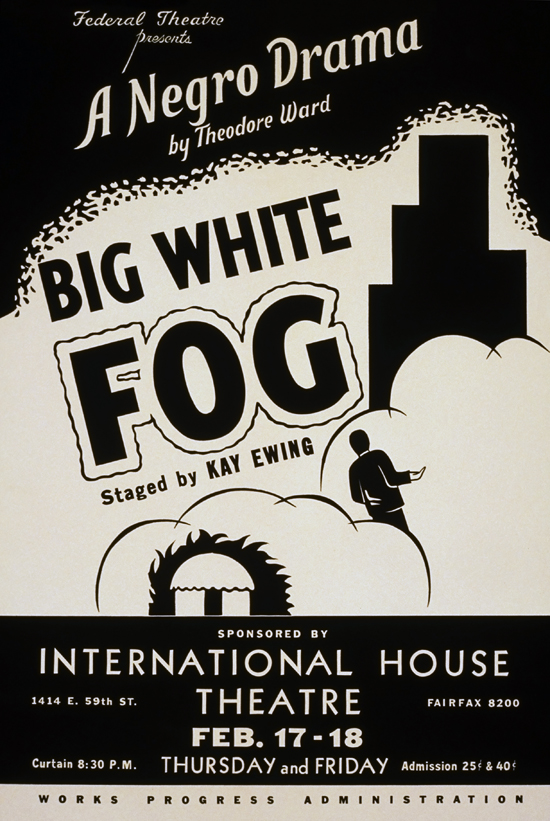 Big White Fog - A Negro Drama - WPA Poster