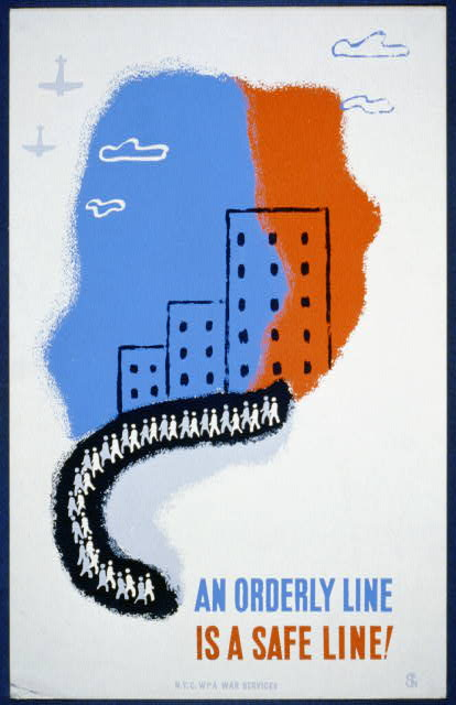 An orderly line is a safe line! - WPA Poster