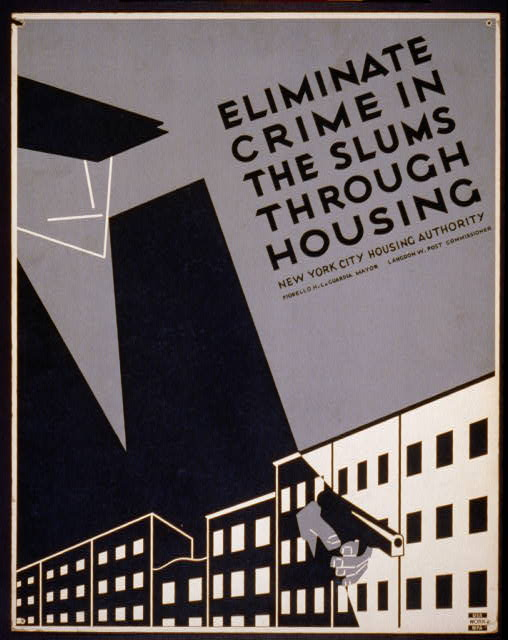 Eliminate crime in the slums through housing. - WPA Poster