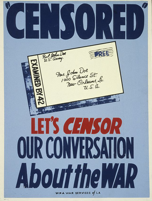 """Censored"": Let's censor our conversation about the war - WPA Poster"