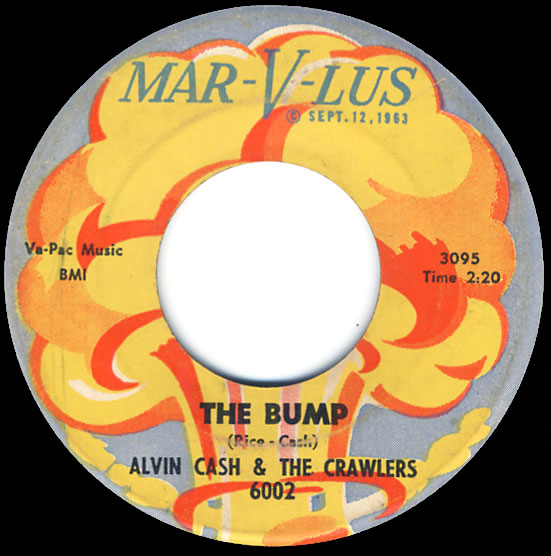 """The Bump"", Alvin Cash & The Crawlers - Mar-V-Lus Records"