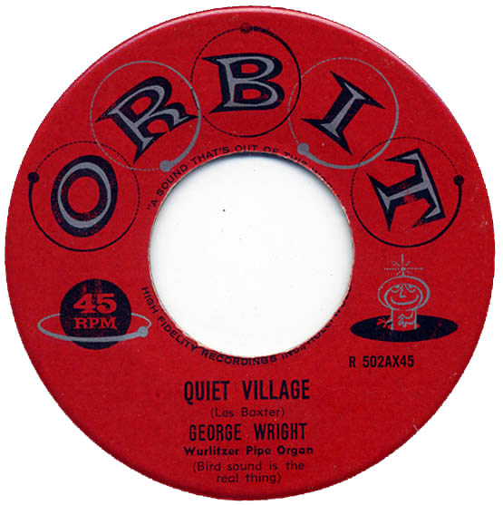 """Quiet Village"", George Wright - Orbit Records"