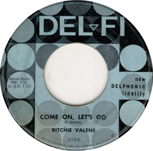 """Come On, Let's Go,"" Ritchie Valens - Del-Fi Records"