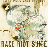 Jacob Fred Jazz Odyssey, Race Riot Suite