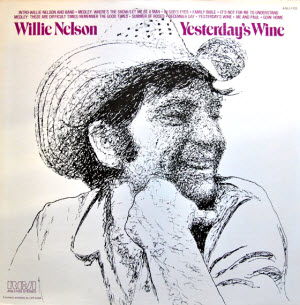 "Willie Nelson, ""Yesterday's Wine"""