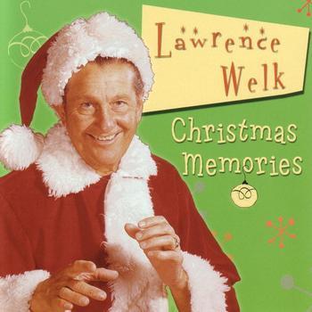 Lawrence Welk - Christmas Memories