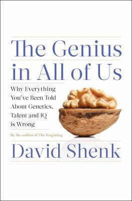 Book report: The Genius in All of Us: New Insights into Genetics, Talent, and IQ