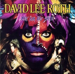 David Lee Roth, Eat 'Em and Smile