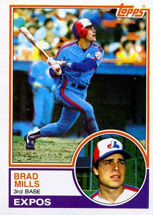 Brad Mills, Montreal Expos (1983 Topps baseball card)