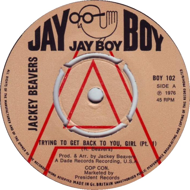 """Trying To Get Back To You, Girl (Pt. 1)"" by Jackey Beavers, Jay Boy Records"