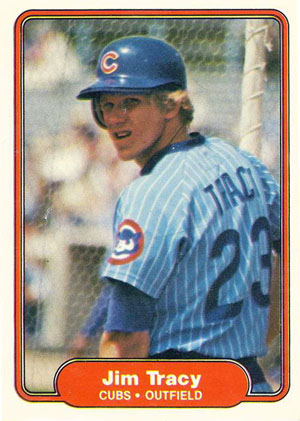 Jim Tracy, Chicago Cubs (1982 Fleer baseball card)
