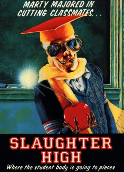 Slaughter High (1986) slasher movie poster
