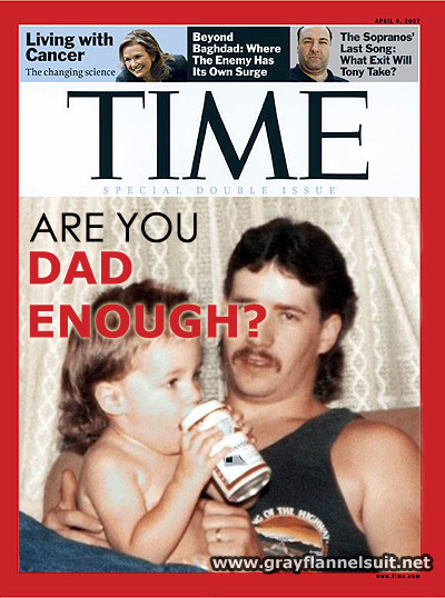 Time Magazine - Are You Dad Enough?