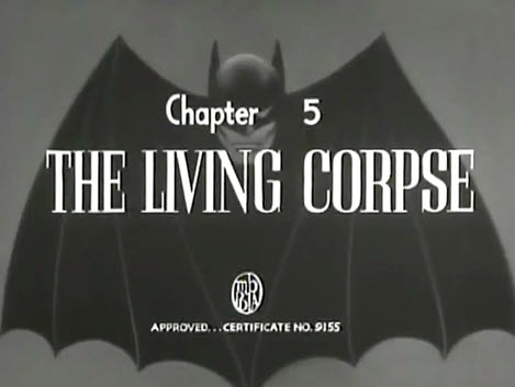 """The Living Corpse"" (Batman 1943, Chapter 5)"