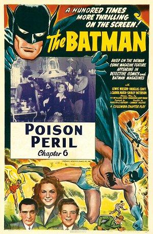 "Saturday Serials: ""Poison Peril"" (Batman 1943, Chapter 6)"