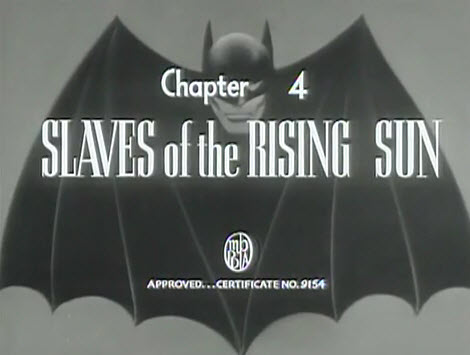 "Saturday Serials: ""Slaves of the Rising Sun"" (Batman 1943, Chapter 4)"