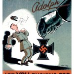 Are You Bucking for the Iron Cross? (World War II poster)