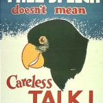 Free Speech Doesn't Mean Careless Talk! (World War II poster)