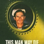 If You Talk Too Much This Man May Die (World War II poster)