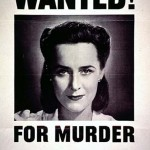 Wanted for Murder: Her Careless Talk Costs Lives (World War II poster)