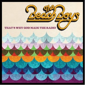 The Beach Boys Are Why God Made the Radio